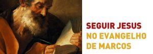 """ENCONTROS DE FORMAÇÃO BÍBLICA """"O EVANGELHO SEGUNDO S. MARCOS"""" @ Seminário de Aveiro"""