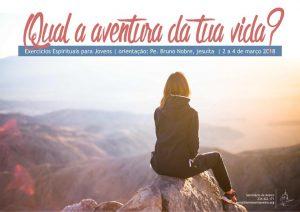 QUAL A AVENTURA DA TUA VIDA? | EXERCÍCIOS ESPIRITUAIS PARA JOVENS @ Seminário de Aveiro