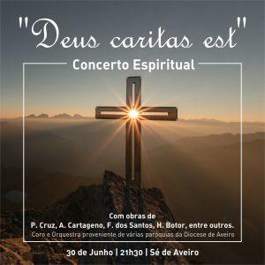 Concerto espiritual - «Deus caritas est» @ Sé de Aveiro