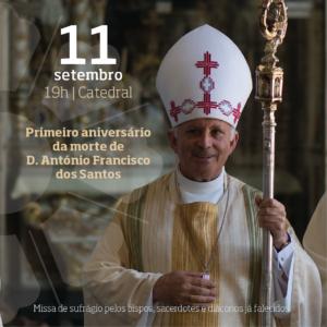 Dioceses de Porto e Aveiro evocam D. António Francisco dos Santos, no 1.º aniversário do seu falecimento