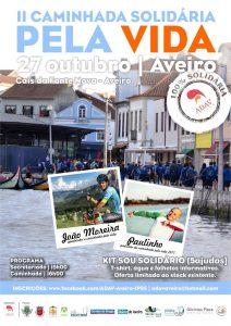 II Caminhada Solidária pela Vida @  Cais da Fonte Nova - Aveiro