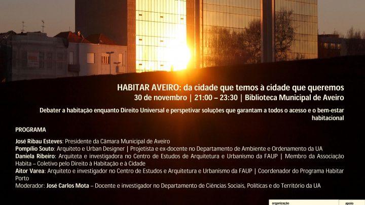 70 ANOS DUDH | Debate HABITAR AVEIRO: da cidade que temos à cidade que queremos