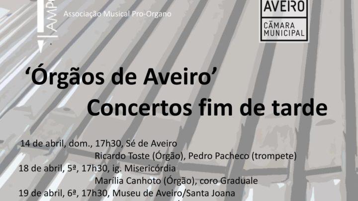 Ciclo de concertos de órgão | Aveiro | 14, 18, 19, 21 de abril