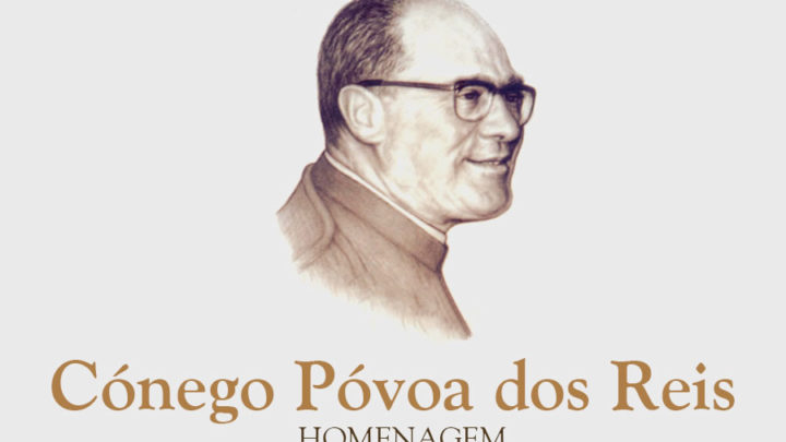 Atividade | Homenagem Cónego Póvoa dos Reis – Seminário Maior de Coimbra [16 de julho – 17.00h.]