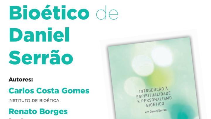 Apresentação de livro de bioética   Universidade Católica [Porto] 8-7-2019   18h.