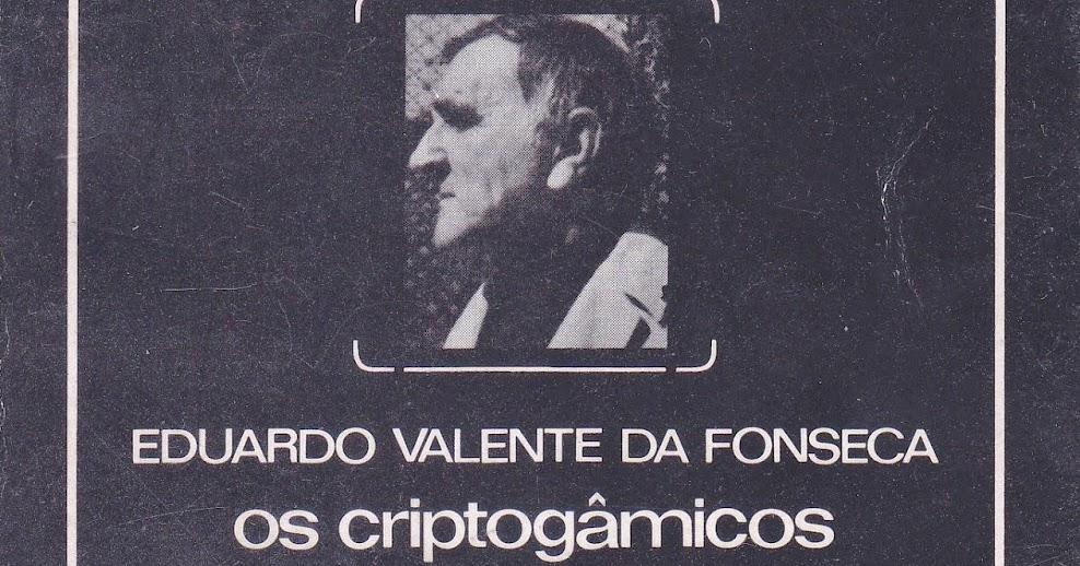 Eduardo Valente Da Fonseca - Criptogâmicos (1973)