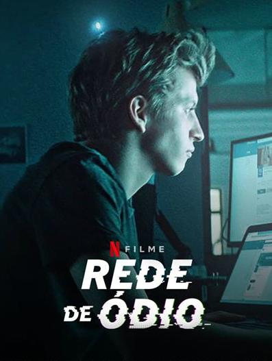 20200729-rede-de-odio-papo-de-cinema-cartaz-1
