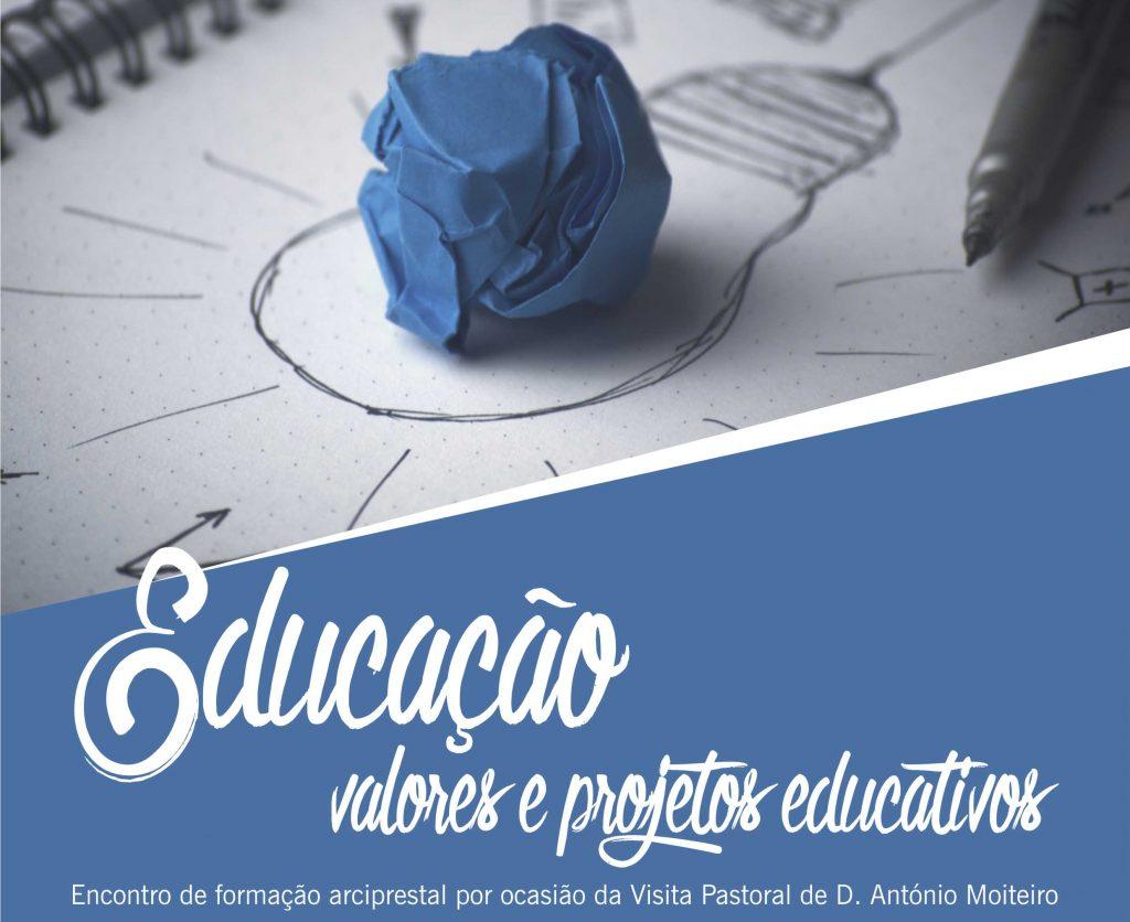Educação: valores e projetos educativos