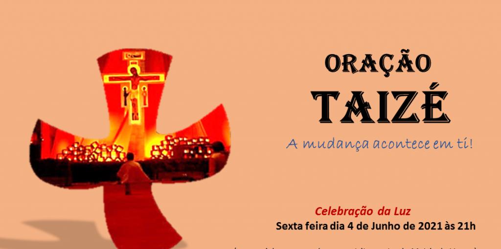 Oração de Taizé (04 de junho de 2021)